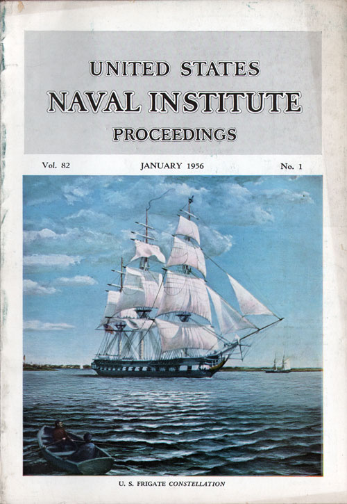 January 1956 Proceedings Magazine: United States Naval Institute