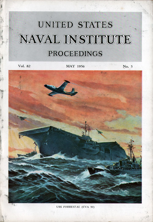 May 1956 Proceedings Magazine: United States Naval Institute