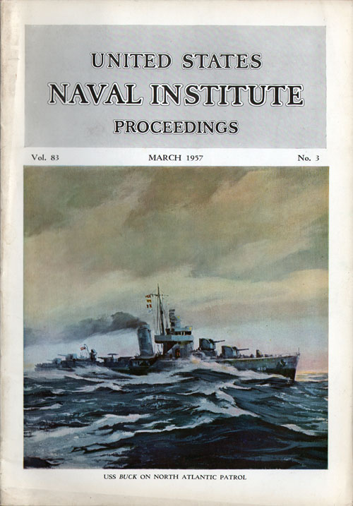 March 1957 Proceedings Magazine: United States Naval Institute