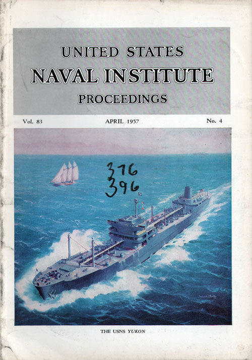 April 1957 Proceedings Magazine: United States Naval Institute