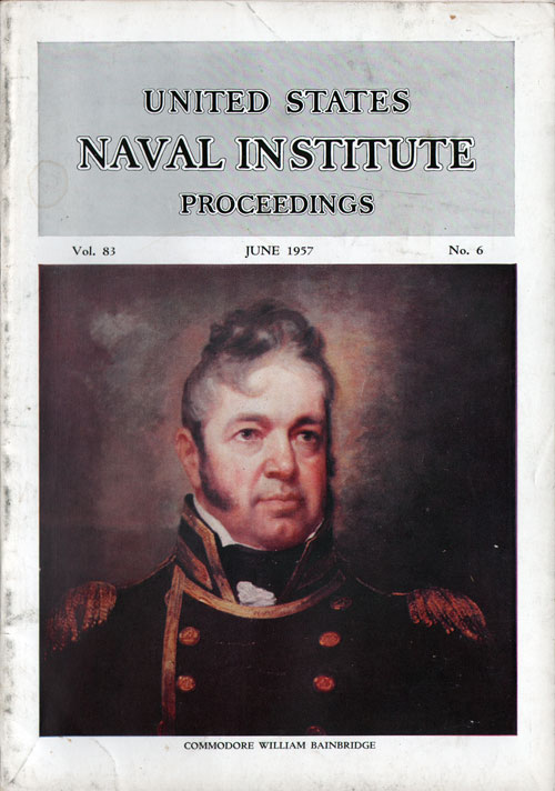 June 1957 Proceedings Magazine: United States Naval Institute