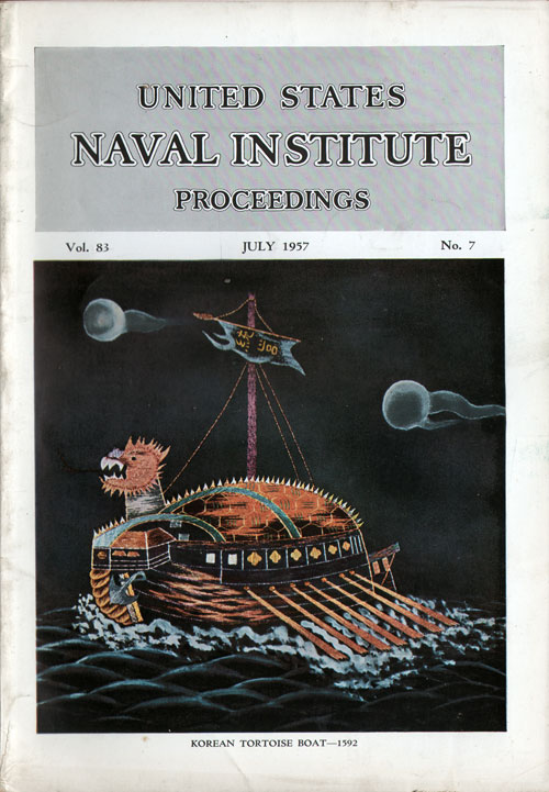 July 1957 Proceedings Magazine: United States Naval Institute
