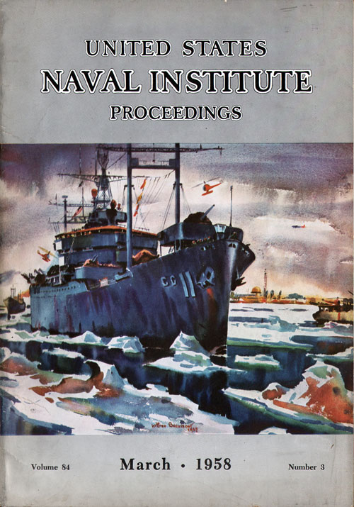 March 1958 Proceedings Magazine: United States Naval Institute