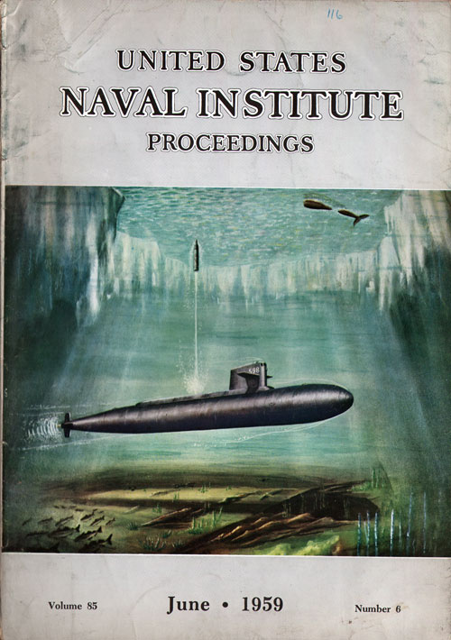 June 1959 Proceedings Magazine: United States Naval Institute