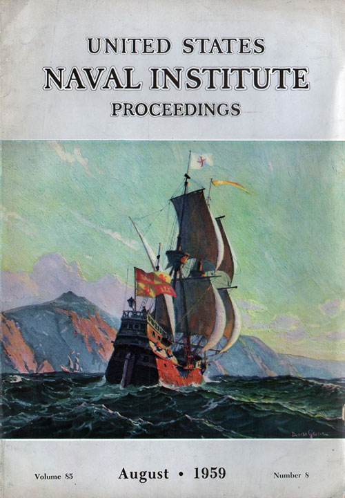 August 1959 Proceedings Magazine: United States Naval Institute