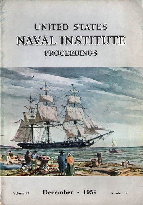 1959 December Proceedings Magazine: United States Naval Institute