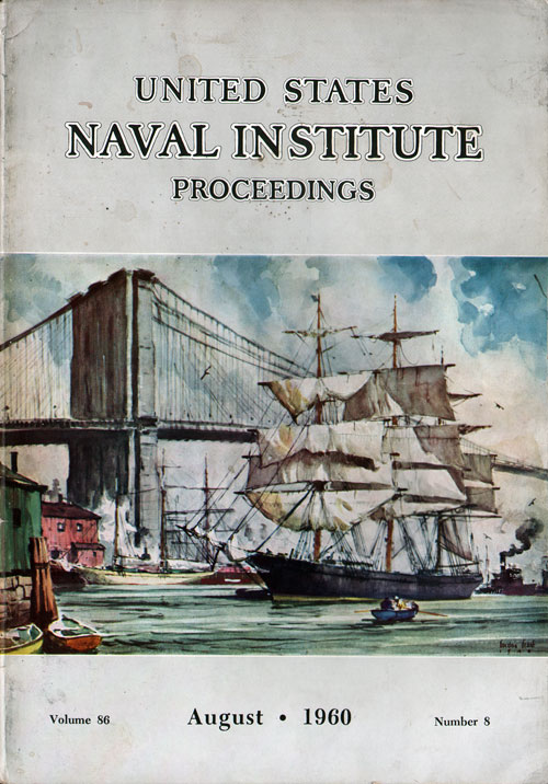 August 1960 Proceedings Magazine: United States Naval Institute