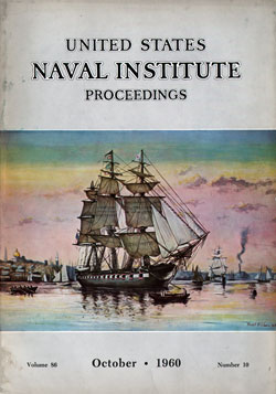 October 1960 Proceedings Magazine: United States Naval Institute