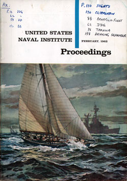 February 1962 Proceedings Magazine: United States Naval Institute