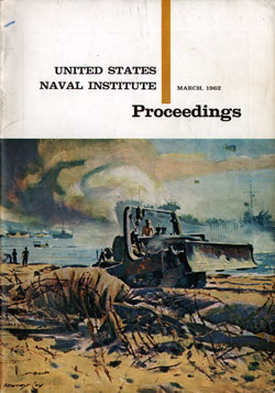 March 1962 Proceedings Magazine: United States Naval Institute