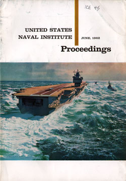 June 1962 Proceedings Magazine: United States Naval Institute