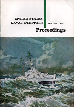 October 1962 Proceedings Magazine: United States Naval Institute