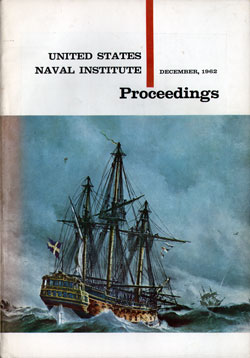 December 1962 Proceedings Magazine: United States Naval Institute