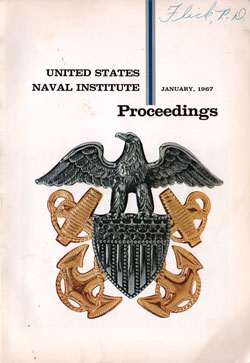January 1967 Proceedings Magazine: United States Naval Institute