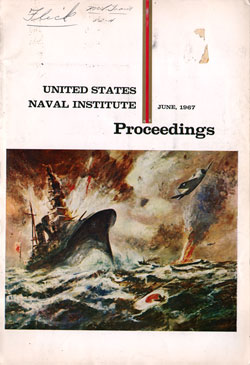 June 1967 Proceedings Magazine: United States Naval Institute