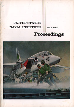 July 1968 Proceedings Magazine: United States Naval Institute