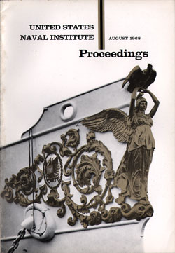 August 1968 Proceedings Magazine: United States Naval Institute