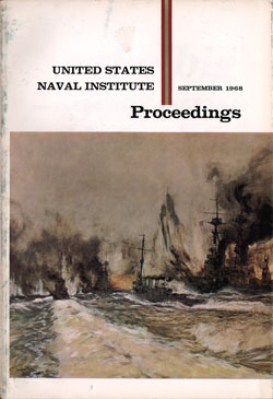 September 1968 Proceedings Magazine: United States Naval Institute