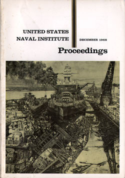 December 1968 Proceedings Magazine: United States Naval Institute