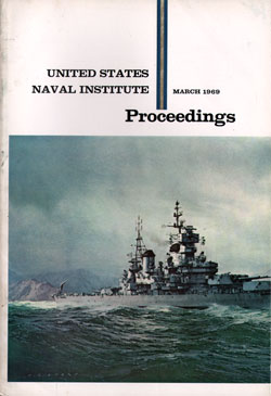 March 1969 Proceedings Magazine: United States Naval Institute