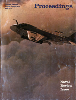 May 1974 Proceedings Magazine: United States Naval Institute