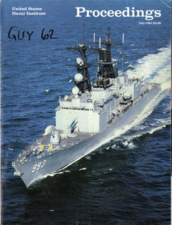 July 1981 Proceedings Magazine: United States Naval Institute
