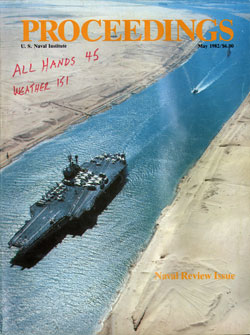 May 1982 Proceedings Magazine: United States Naval Institute