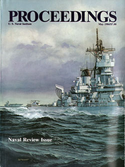 May 1984 Proceedings Magazine: United States Naval Institute