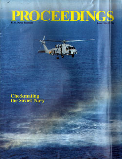 June 1984 Proceedings Magazine: United States Naval Institute