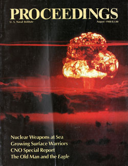 August 1988 Proceedings Magazine: United States Naval Institute