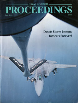 June 1991 Proceedings Magazine: United States Naval Institute