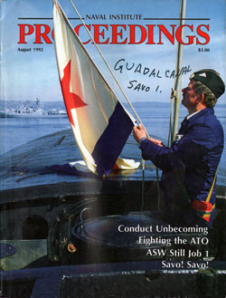 August 1992 Proceedings Magazine: United States Naval Institute