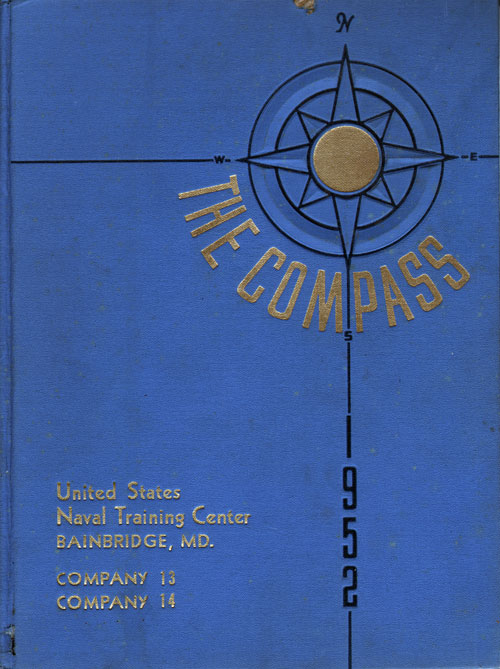 1952 Recruit Company 13 USNTC Bainbridge Compass Graduation Yearbook