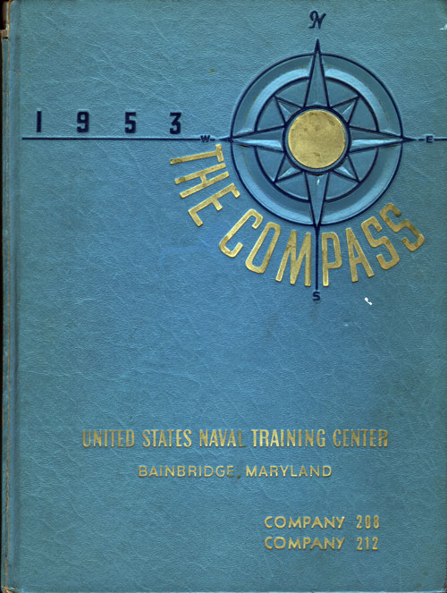 1953 Recruit Company 208 USNTC Bainbridge Compass Graduation Yearbook