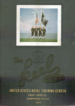 Front Cover, Navy Boot Camp 1950 Company 112 The Keel