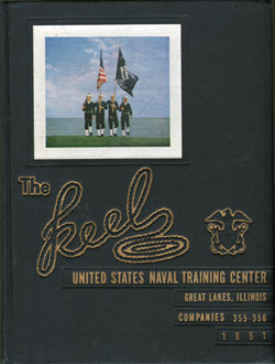 Front Cover, Navy Boot Camp 1951 Company 355 The Keel