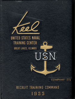 Front Cover, Navy Boot Camp 1955 Company 275 The Keel