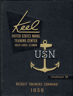 USNTC - Great Lakes - The Keel - Company 571 Yearbook 1956