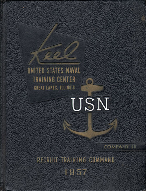 1957 Company 046 Great Lakes US Naval Training Center Roster - The Keel
