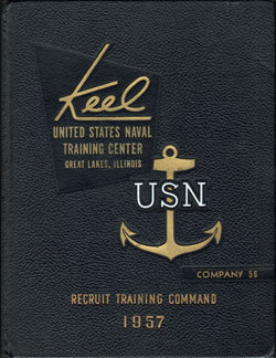 USNTC - Great Lakes - The Keel - Company 56 Yearbook 1957
