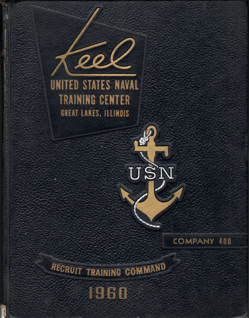 1960 Company 400 Great Lakes US Naval Training Center Roster - The Keel