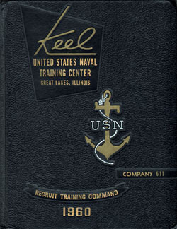 Front Cover, Navy Boot Camp 1960 Company 611 The Keel