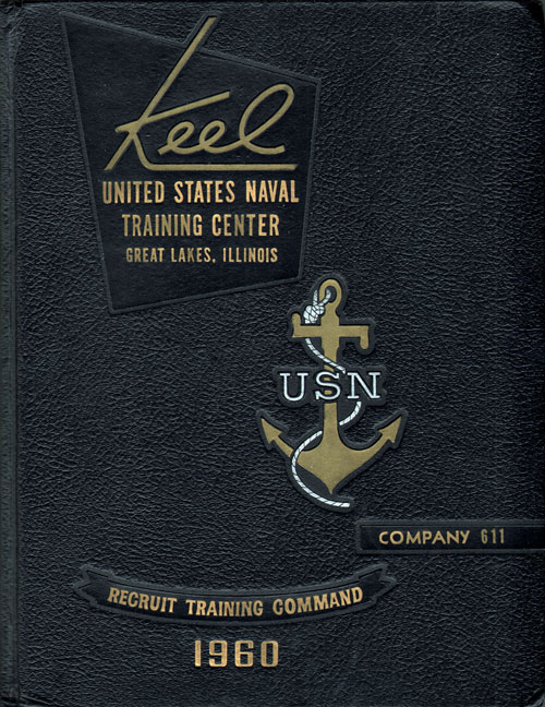 1960 Company 611 Great Lakes US Naval Training Center Roster - The Keel