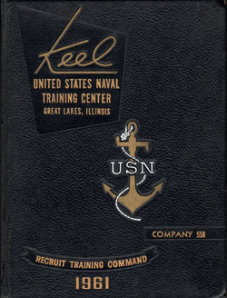 Front Cover, Navy Boot Camp 1961 Company 558 The Keel