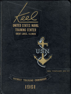 1961 Drill Company 5920 Great Lakes US Naval Training Center Roster - The Keel