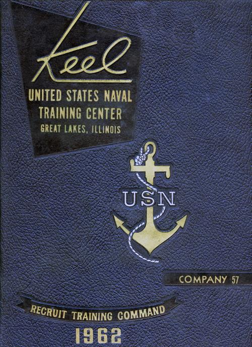 1962 Company 57 Great Lakes US Naval Training Center Roster - The Keel