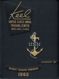 1962 Company 254 Great Lakes US Naval Training Center Roster - The Keel