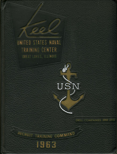 1963 Company 5910 Great Lakes US Naval Training Center Roster - The Keel