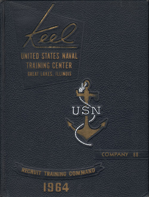 USNTC - Great Lakes - The Keel - Company 80 Yearbook 1964