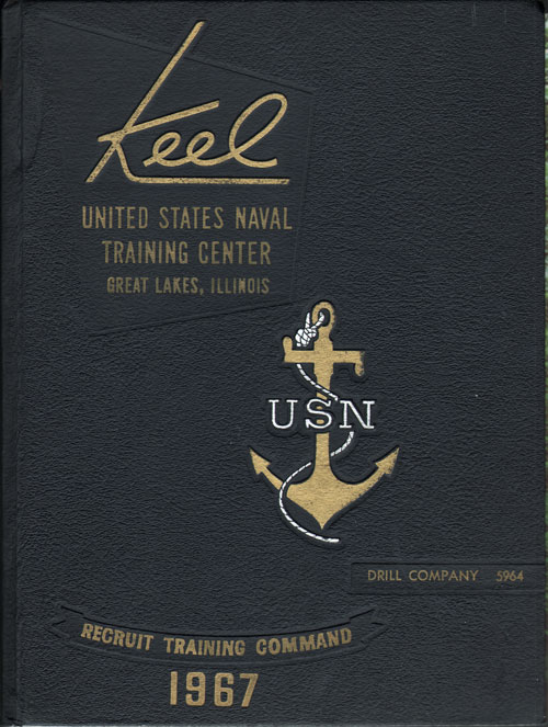 1967 Company 5964 Great Lakes US Naval Training Center Roster - The Keel